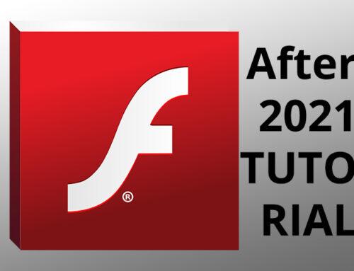 Adobe Flash ab 2021 wieder aktivieren – Workaround Tutorial